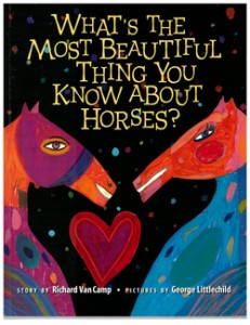 Book Cover: What's the Most Beautiful Thing you Know About Horses?