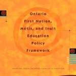 Cover page for the Ontario First Nation, Métis, and Inuit Education Policy Framework Document