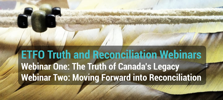 Access ETFO Truth and Reconciliation Webinars